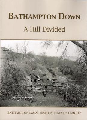 BATHAMPTON DOWN: A Hill Divided (Paperback)