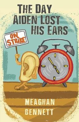 The Day Aiden Lost His Ears (Paperback)