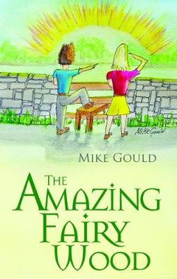 The Amazing Fairy Wood - The Fairy Wood Series 3 (Paperback)