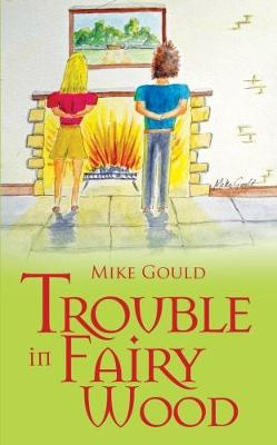 Trouble in Fairy Wood (Paperback)
