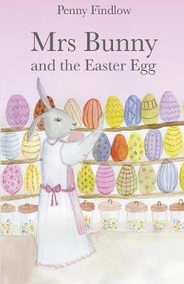 Mrs Bunny and the Easter Egg (Paperback)