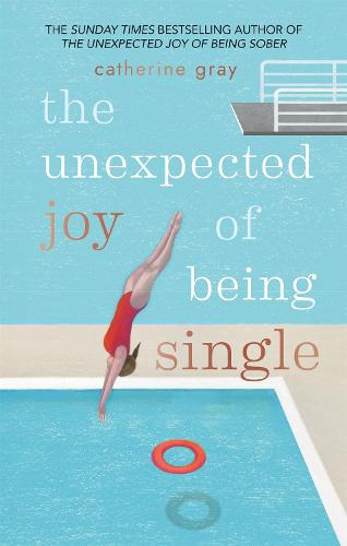 Cover of the book, The Unexpected Joy of Being Single.