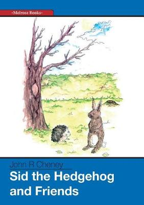 Sid the Hedgehog and Friends (Paperback)