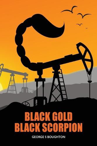 Black Gold - Black Scorpion (Hardback)