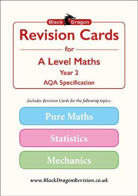 Black Dragon Revision Cards for A-Level Maths: AQA, Year 2