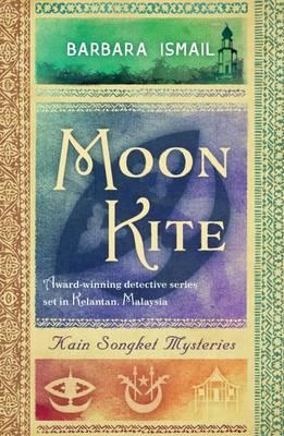 Moon Kite 2017 - Kain Songket Mysteries 4 (Paperback)