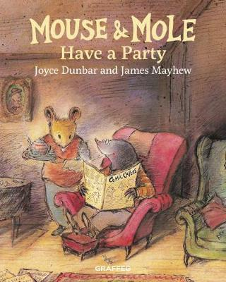 Mouse and Mole Have a Party - Mouse and Mole 2 (Hardback)