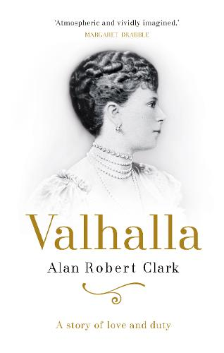 Valhalla: A story of love and duty (Hardback)