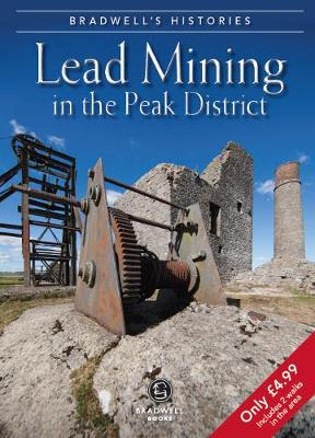 Bradwell's Images of Peak District Lead Mining (Paperback)