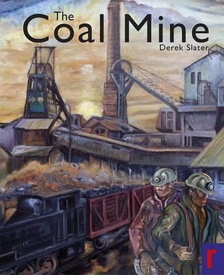 The Coal Mine (Paperback)