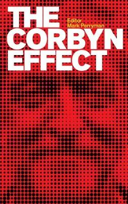 The Corbyn Effect (Paperback)