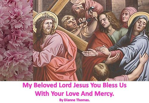My Beloved Lord Jesus You Bless Us With Your Love And Mercy. (Paperback)