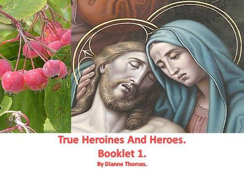 True Heroines And Heroes. Booklet 1. (Paperback)
