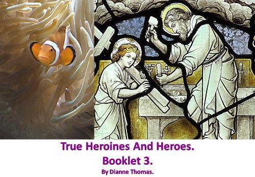 True Heroines And Heroes. Booklet 3. (Paperback)