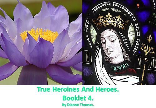True Heroines And Heroes. Booklet 4. (Paperback)