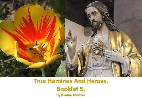 True Heroines And Heroes. Booklet 5. (Paperback)