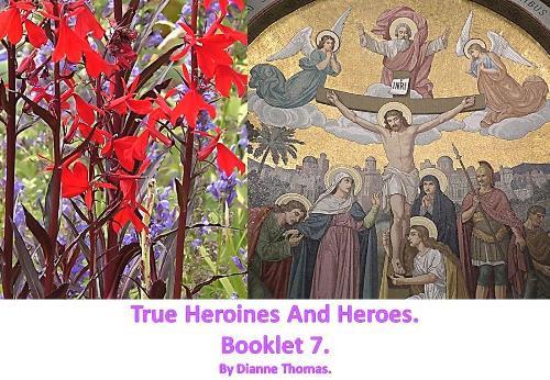 True Heroines And Heroes. Booklet 7. (Paperback)