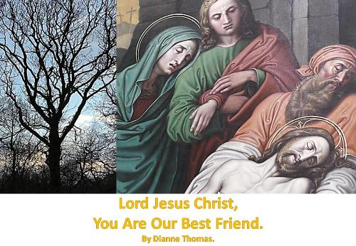 Lord Jesus Christ, You Are Our Best Friend. (Paperback)
