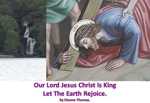 Our Lord Jesus Christ Is King Let The Earth Rejoice. (Paperback)