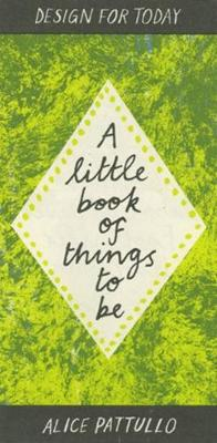 A Little Book of Things to be (Paperback)