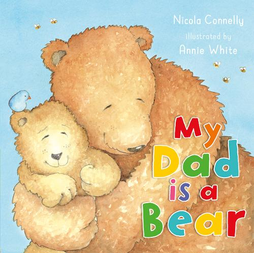 My Dad is a Bear (Board book)