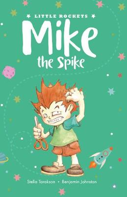 Mike the Spike - Little Rockets 2 (Paperback)