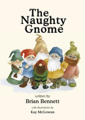 The Naughty Gnome (Paperback)