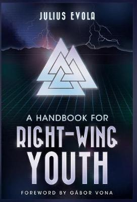 A Handbook for Right-Wing Youth (Hardback)