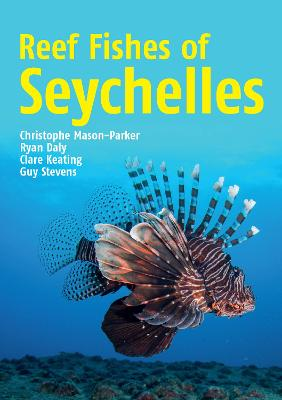 Reef Fishes of the Seychelles (Paperback)