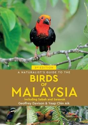 A Naturalist's Guide To Birds of Malaysia (3rd edition) (Paperback)