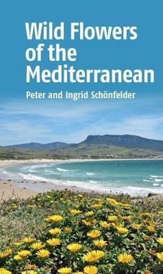 Wild Flowers of the Mediterranean (Paperback)