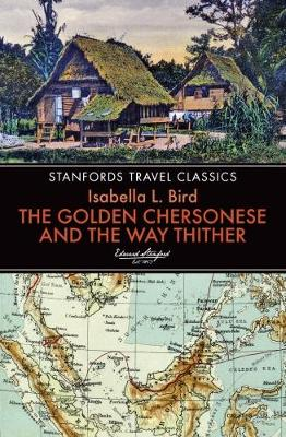 Golden Chersonese and the Way Thither (Paperback)