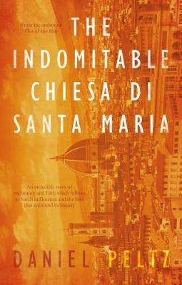The Indomitable Chiesa de Santa Maria (Paperback)