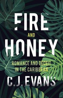 Fire and Honey (Paperback)