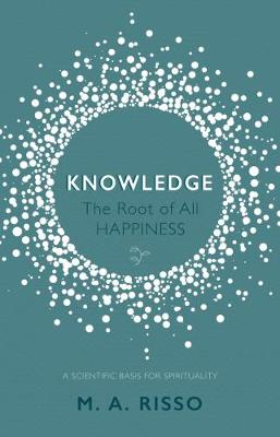 Knowledge: The Root of All Happiness (Paperback)