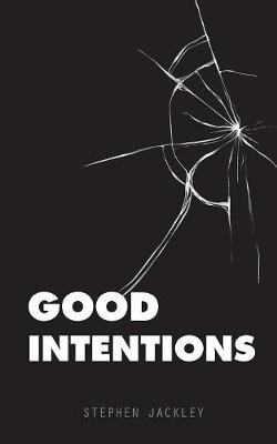 Good Intentions (Paperback)