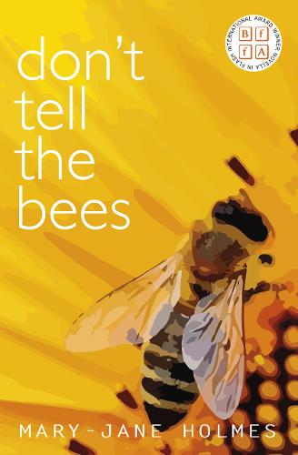Don't Tell the Bees - Novella-in-Flash 9 (Paperback)