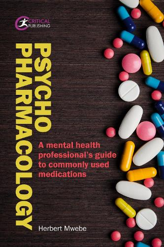 Psychopharmacology: A mental health professional's guide to commonly used medications - Nursing (Paperback)