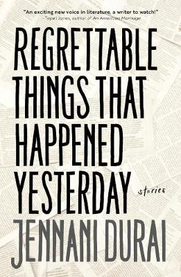 Regrettable Things That Happened Yesterday (Paperback)