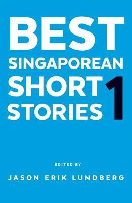 Best Singaporean Short Stories 1 (Paperback)