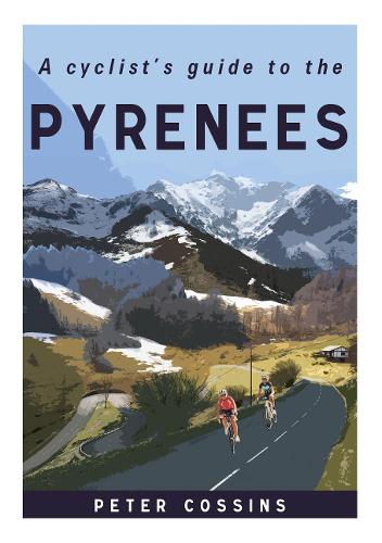 A Cyclist's Guide to the Pyrenees (Hardback)