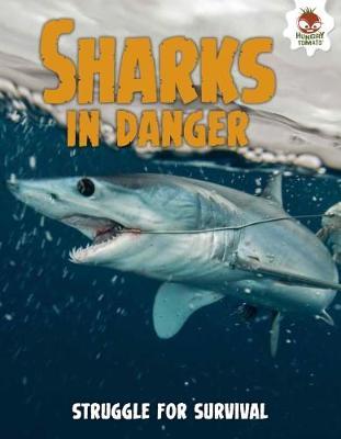 Shark! Sharks in Danger (Paperback)