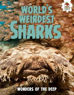 Shark! World's Weirdest Sharks (Paperback)