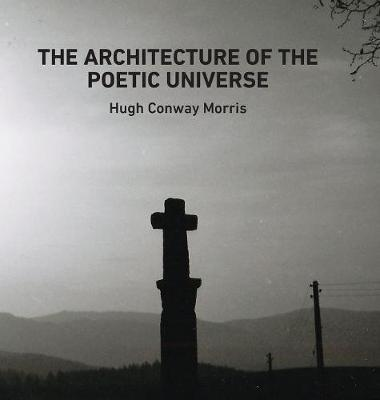 The Architecture of the Poetic Universe (Hardback)