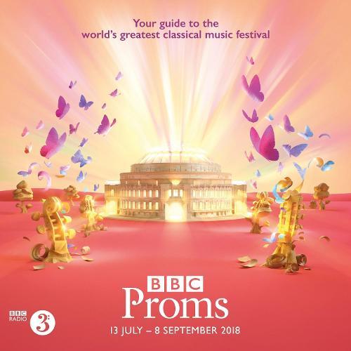 BBC Proms 2018: Festival Guide - BBC Proms Guides (Paperback)