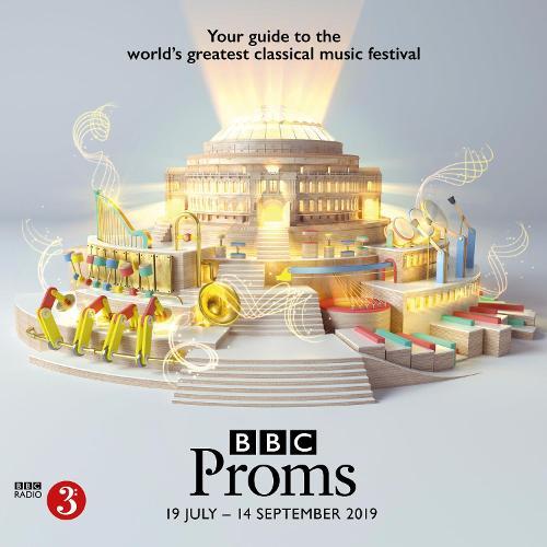 BBC Proms 2019: Festival Guide - BBC Proms Guides (Paperback)