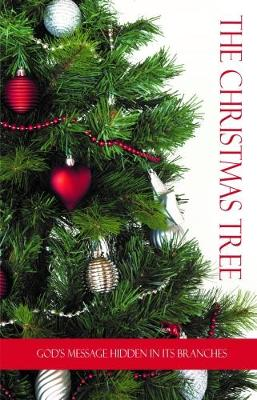The Christmas Tree: God's Message Hidden in its Branches (Paperback)