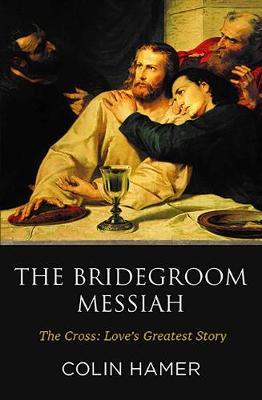 The Bridegroom Messiah (Paperback)