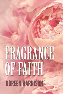 Fragrance of Faith (Paperback)
