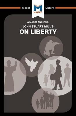 On Liberty - The Macat Library (Paperback)